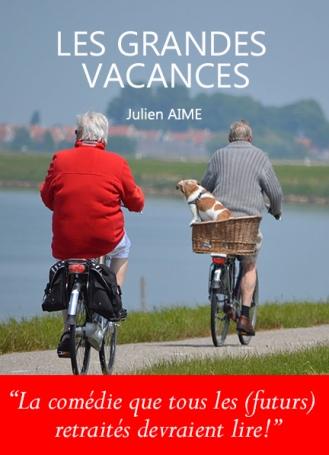 Les grandes vacances - Julien Aime